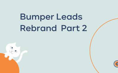 Bumper Leads Rebrand – Part 2