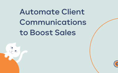 Automate Client Communication to Boost Sales